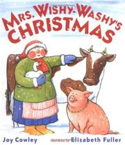 MRS. WISHY-WASHY'S CHRISTMAS by Joy Cowley