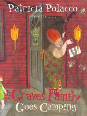 THE GRAVES FAMILY GOES CAMPING by Patricia Polacco