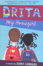 DRITA, MY HOMEGIRL by Jenny Lombard