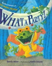 WHAT A PARTY! by Sandy Asher