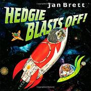 HEDGIE BLASTS OFF! by Jan Brett