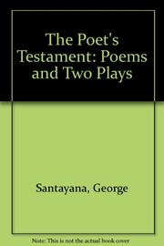 THE POET'S TESTAMENT by George Santayana
