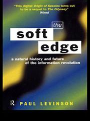 THE SOFT EDGE by Paul Levinson