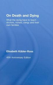 ON DEATH AND DYING by Elisabeth K. Ross