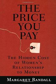 THE PRICE YOU PAY by Margaret Randall