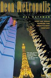 NEON METROPOLIS by Hal K. Rothman