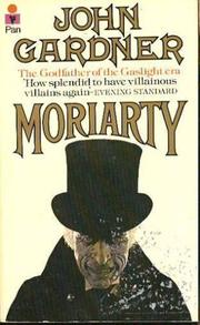 THE RETURN OF MORIARTY by John E. Gardner