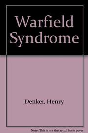 THE WARFIELD SYNDROME by Henry Denker