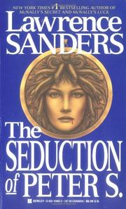 THE SEDUCTION OF PETER S. by Lawrence Sanders