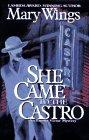SHE CAME TO THE CASTRO by Mary Wings