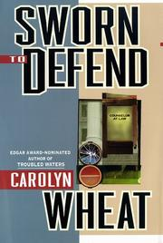 SWORN TO DEFEND by Carolyn Wheat