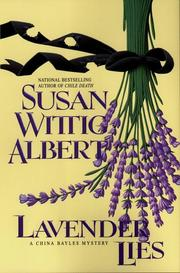 LAVENDER LIES by Susan Wittig Albert