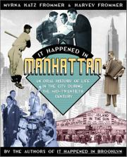 IT HAPPENED IN MANHATTAN by Myrna Katz Frommer