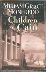 CHILDREN OF CAIN by Miriam Grace Monfredo