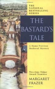 THE BASTARD'S TALE by Margaret Frazer
