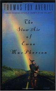 THE SLOW AIR OF EWAN MACPHERSON by Thomas Fox Averill