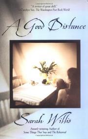 A GOOD DISTANCE by Sarah Willis