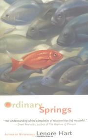 ORDINARY SPRINGS by Lenore Hart