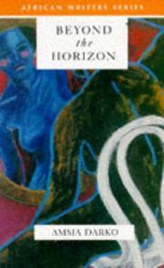 BEYOND THE HORIZON by Amma Darko