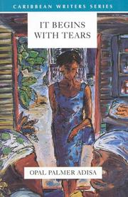 IT BEGINS WITH TEARS by Opal Palmer Adisa