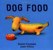 DOG FOOD by Saxton Freymann