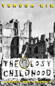 THE LOST CHILDHOOD by Yehuda Nir