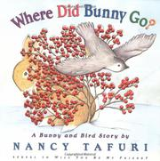 WHERE DID BUNNY GO? by Nancy Tafuri