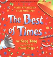 THE BEST OF TIMES by Greg Tang