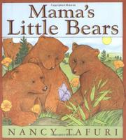MAMA'S LITTLE BEARS by Nancy Tafuri