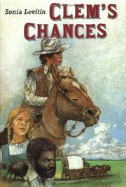 CLEM'S CHANCES by Sonia Levitin