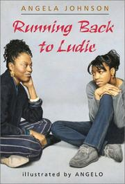 RUNNING BACK TO LUDIE by Angela Johnson