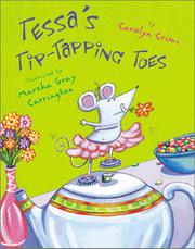 TESSA'S TIP-TAPPING TOES by Carolyn Crimi
