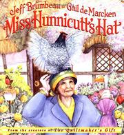 MISS HUNNICUTT'S HAT by Jeff Brumbeau