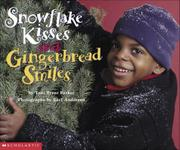 SNOWFLAKE KISSES AND GINGERBREAD SMILES by Toni Trent Parker