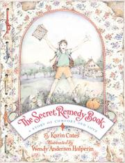 THE SECRET REMEDY BOOK by Karin Cates
