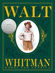 WALT WHITMAN by Barbara Kerley
