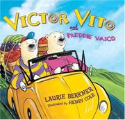 VICTOR VITO AND FREDDIE VASCO by Laurie Berkner
