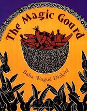 THE MAGIC GOURD by Baba Wagué Diakité