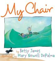 MY CHAIR by Betsy James