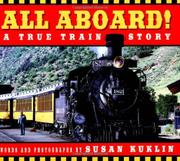 ALL ABOARD! by Susan Kuklin