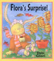 FLORA'S SURPRISE! by Debi Gliori