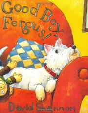 GOOD BOY, FERGUS! by David Shannon