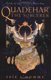 QUADEHAR, THE SORCERER by Erik L'Homme