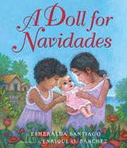 A DOLL FOR NAVIDADES by Esmeralda Santiago