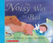 Cover art for THE NOISY WAY TO BED