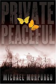 PRIVATE PEACEFUL by Michael Morpurgo