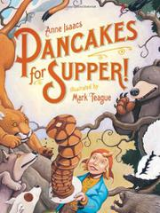PANCAKES FOR SUPPER! by Anne Isaacs