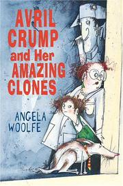 AVRIL CRUMP AND HER AMAZING CLONES by Angela Woolfe