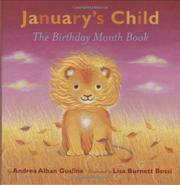 JANUARY'S CHILD by Andrea Alban Gosline