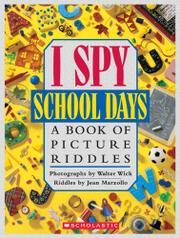 I SPY SCHOOL DAYS by Jean Marzollo